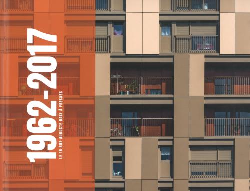 Livre aux éditions À vivre  1962 – 2017 Le 16 rue Auguste Daix à Fresnes